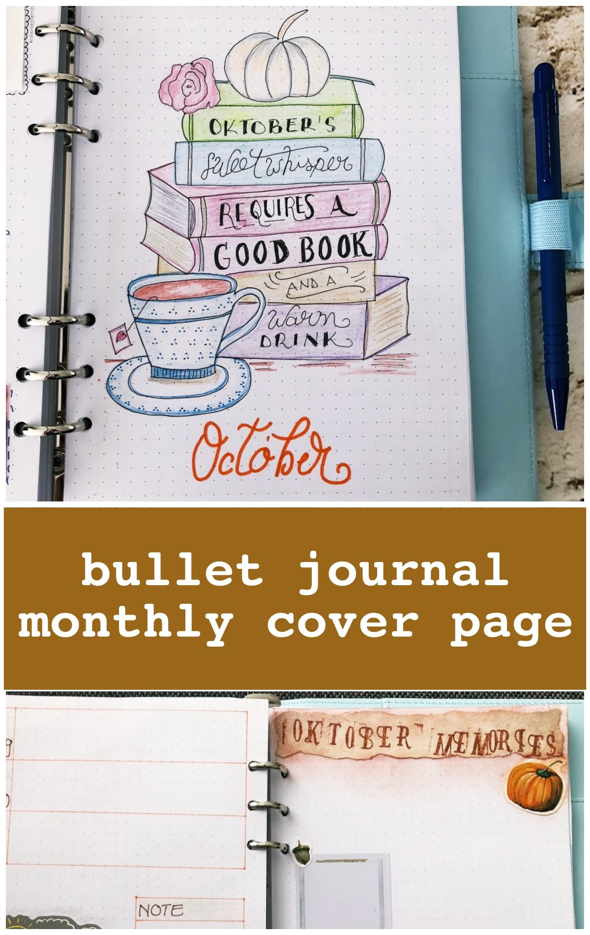 Bullet journal monthly cover October - itstartswithacoffee.com #bulletjournal #bulletjournaling #monthlyplanner #monthlycover #coverpages #October #bujo