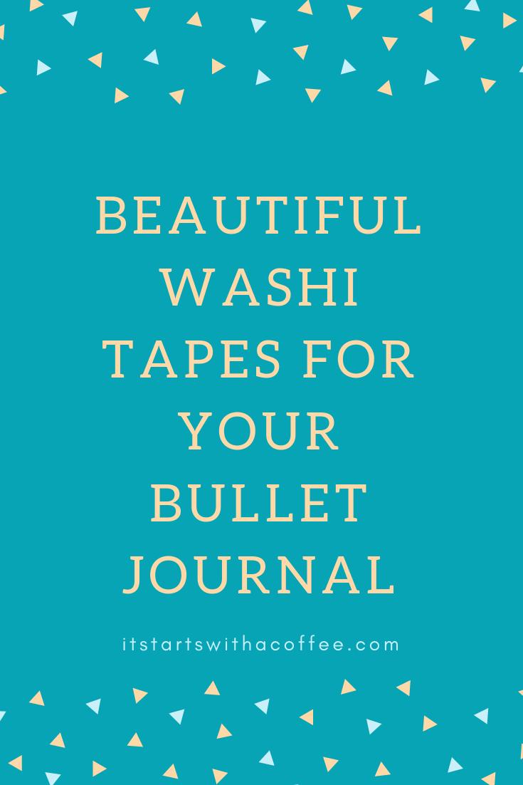 Beautiful washi tapes for your bullet journal - itstartswithacoffee.com #bulletjournal #washitape #washi #scrapbooking #bulletjournaling