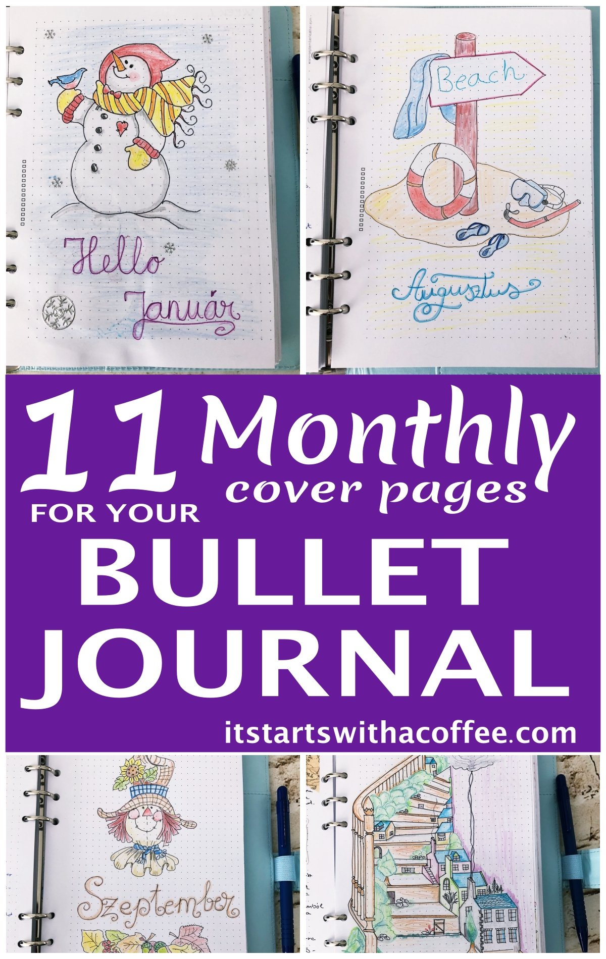 11 monthly cover pages for your bullet journal - itstartswithacoffee.com #bulletjournal #bulletjournaling #monthlyplanner #monthlycover #coverpages #bujo
