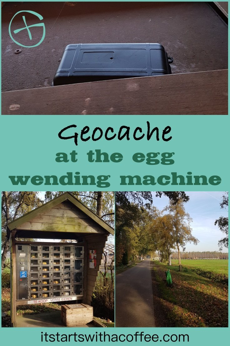The geocache hidden on the top of the egg-o-mat - itstartswithacoffee.com #geocache #geocaching #geocachingNL #geocachingNetherlands #geocachingfun