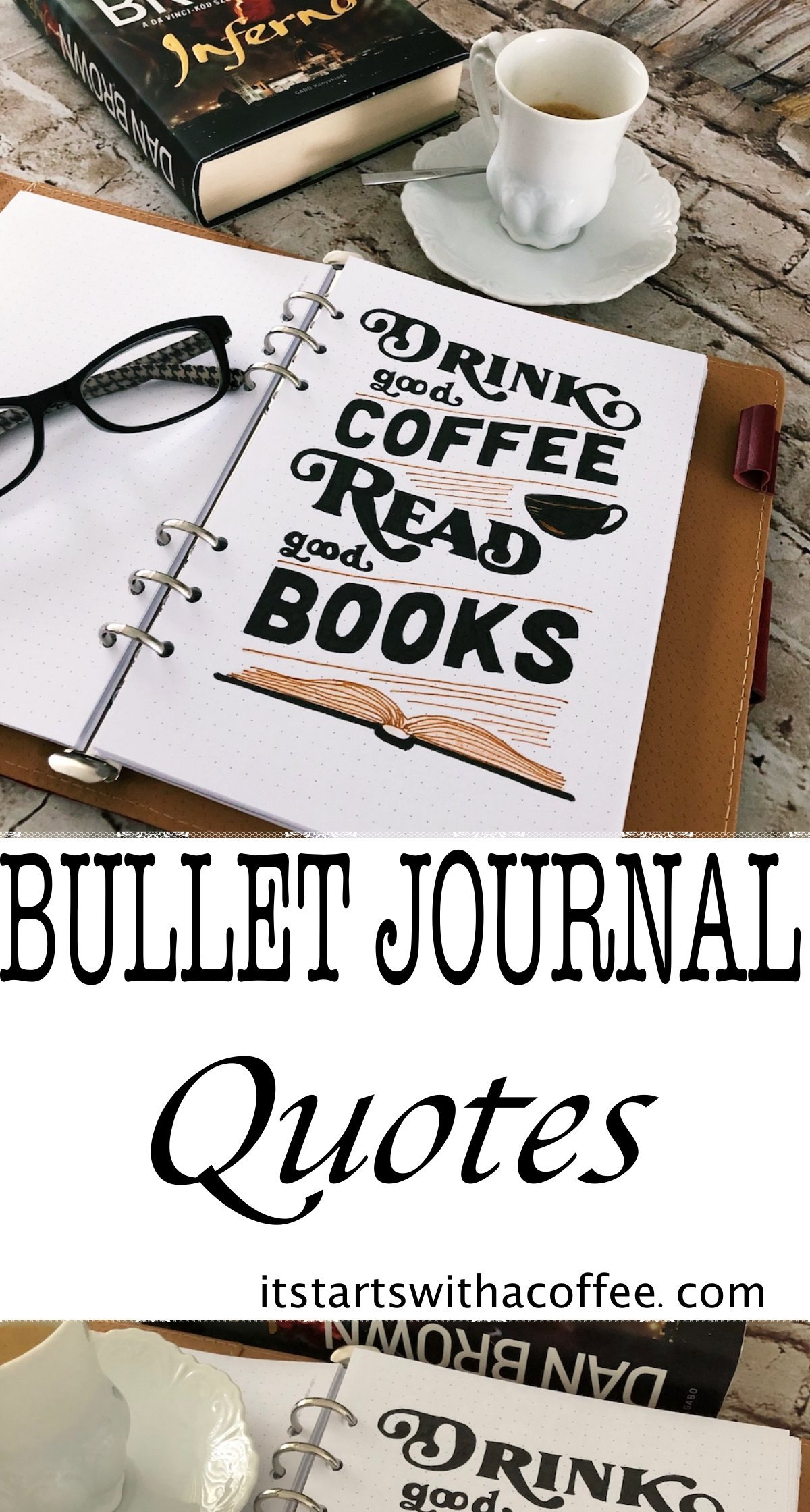 Bullet journal quotes - itstartswithacoffee.com #bulletjournal #quotes #bulletjournaling #lettering #coffee #books