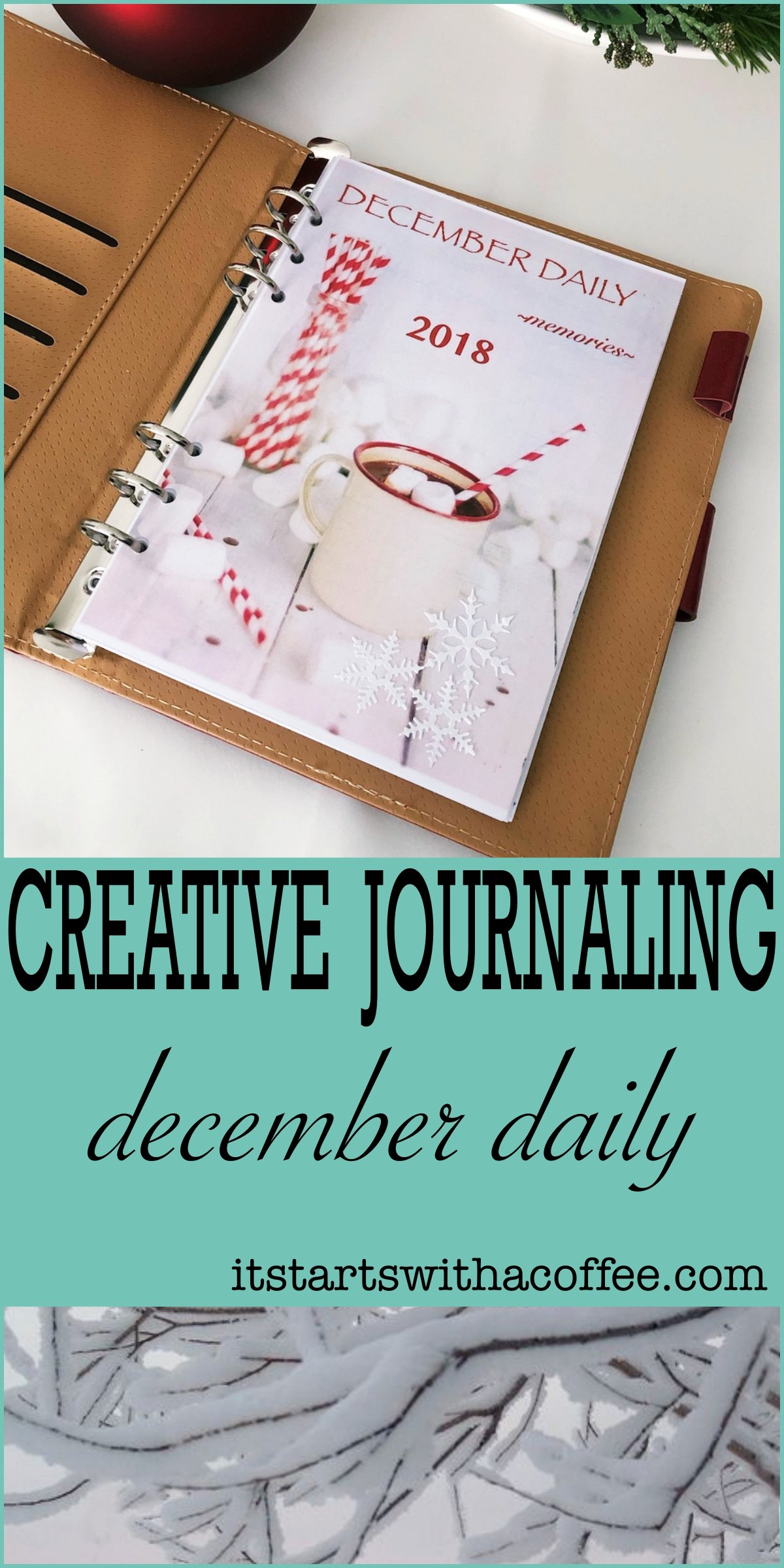 Creative journaling - December daily memories - itstartswithacoffee.com #creativejournaling #journaling #daily #december #planner #memories