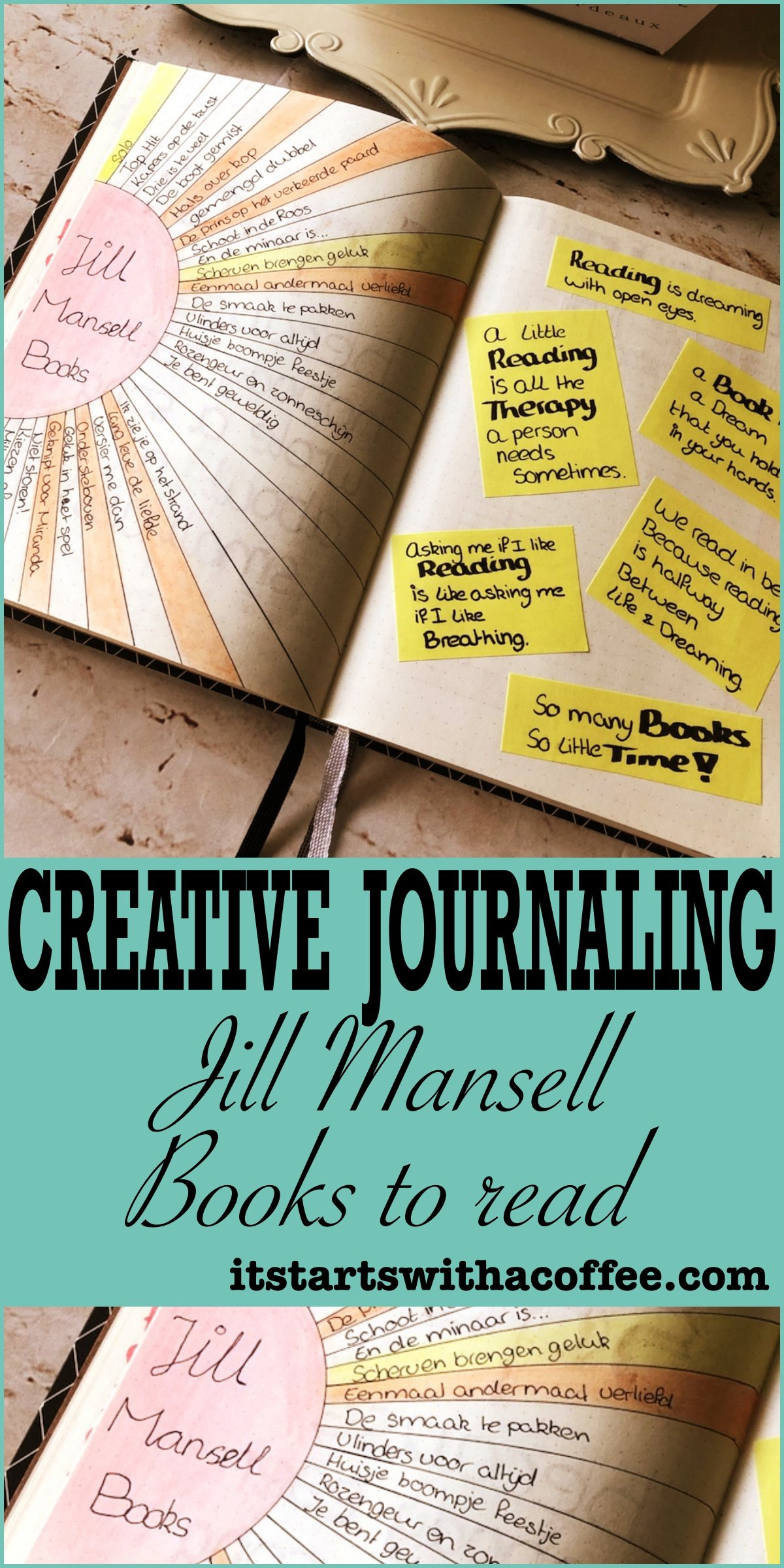 Creative journaling — Jill Mansell books to read - itstartswithacoffee.com #creativejournaling #bujoaddict #journaling #bookstoread #JillMansell