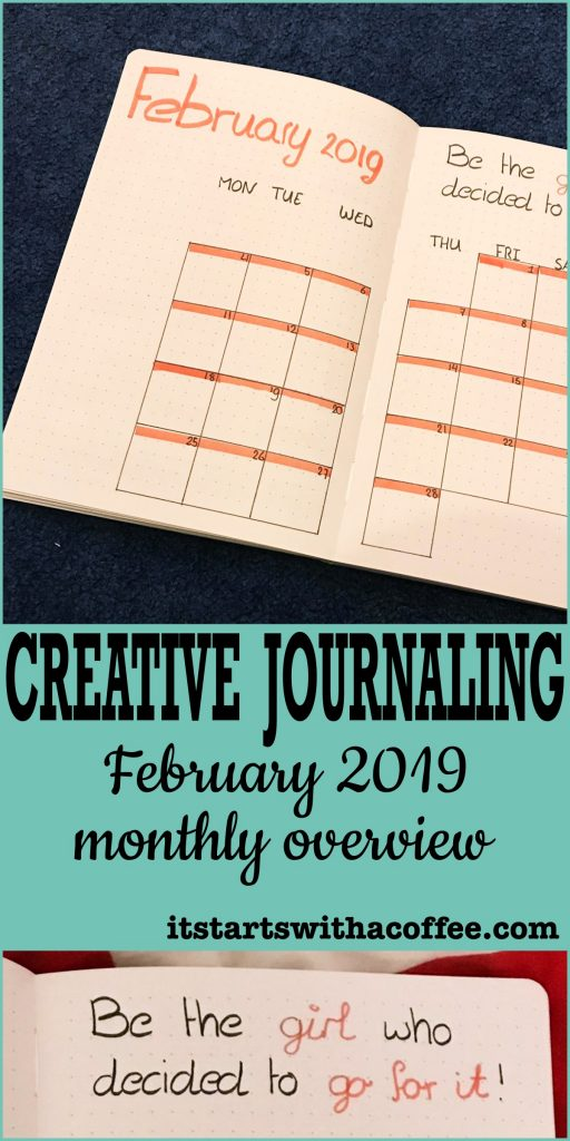 Creative Journaling - February 2019 full month overview with a quote - itstartswithacoffee.com #creativejournaling #creativejournal #february #february2019 #2019february #quote