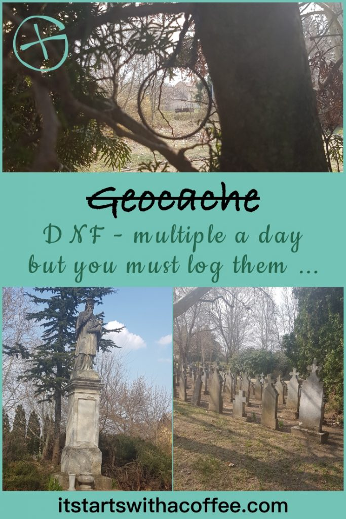 DNF - multiple a day but you must log them ... - itstartswithacoffee.com #geocache #geocaching #DNF